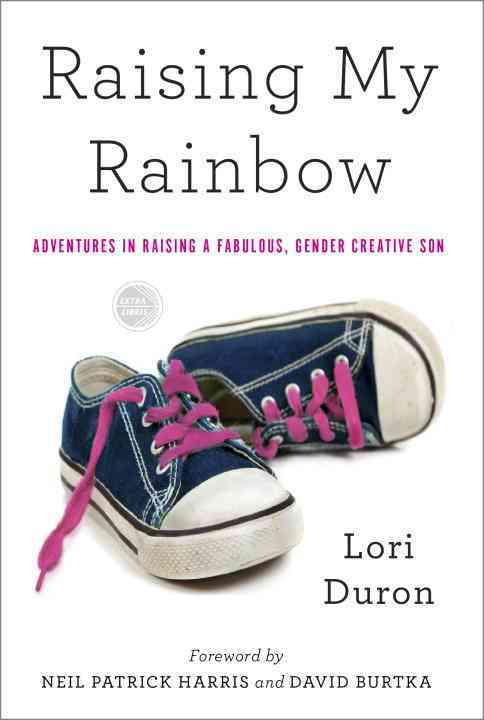 Raising My Rainbow By Duron, Lori/ Harris, Neil Patrick (FRW)/ Burtka, David (FRW)